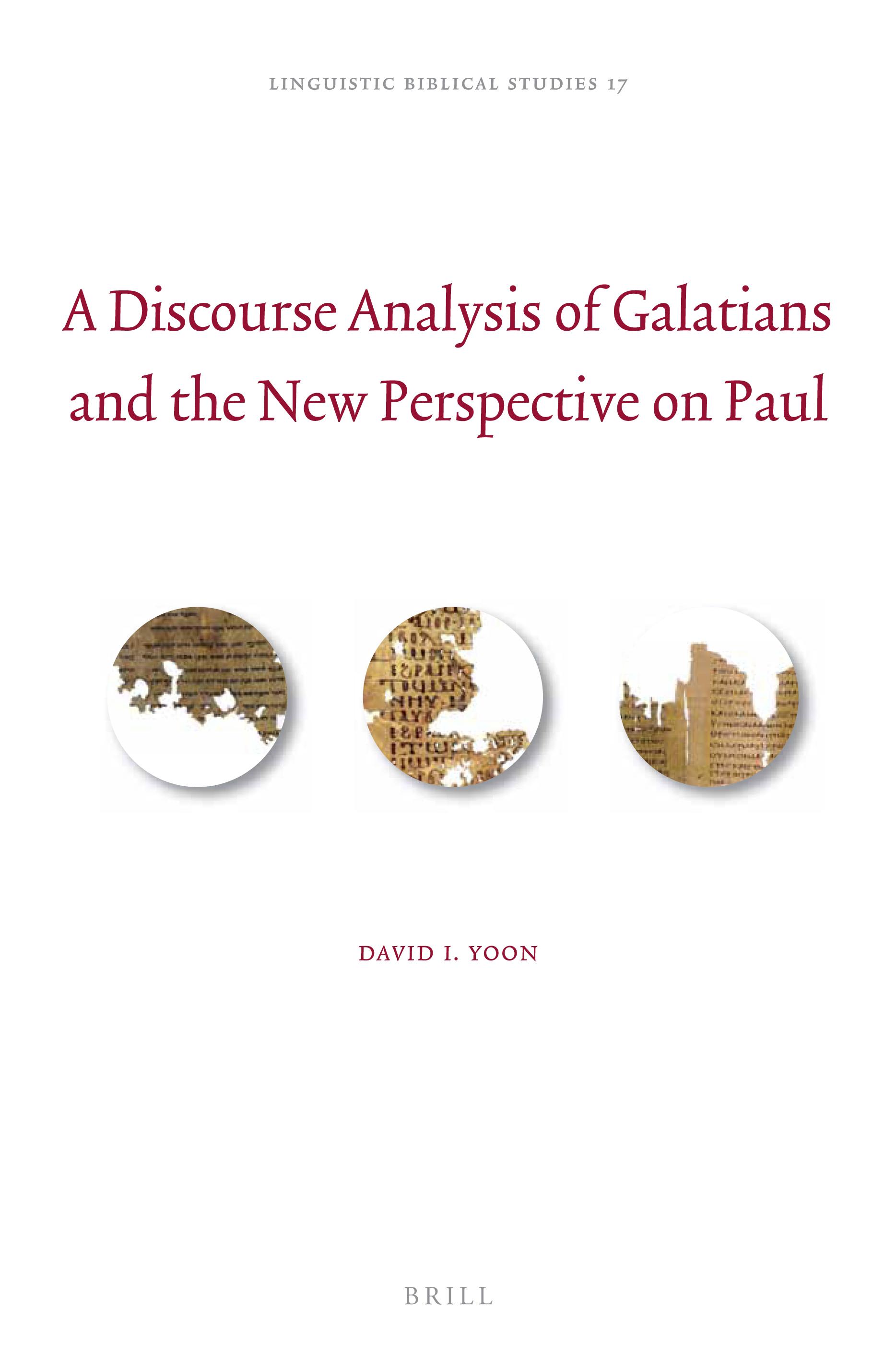 "Book Announcement: David I  Yoon, ""A Discourse Analysis of Galatians"